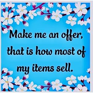 PLEASE SEND ME OFFERS ON ANYTHING YOU LIKE ! 👌🥰